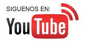 Síguenos en nuestro Canal YouTube
